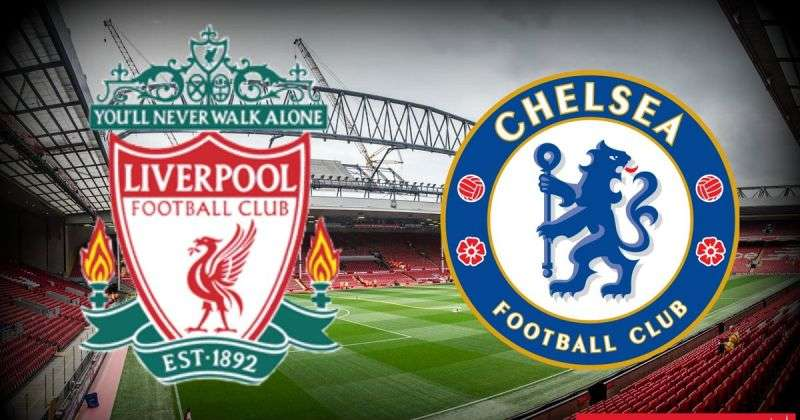 Chelsea vs Liverpool match preview
